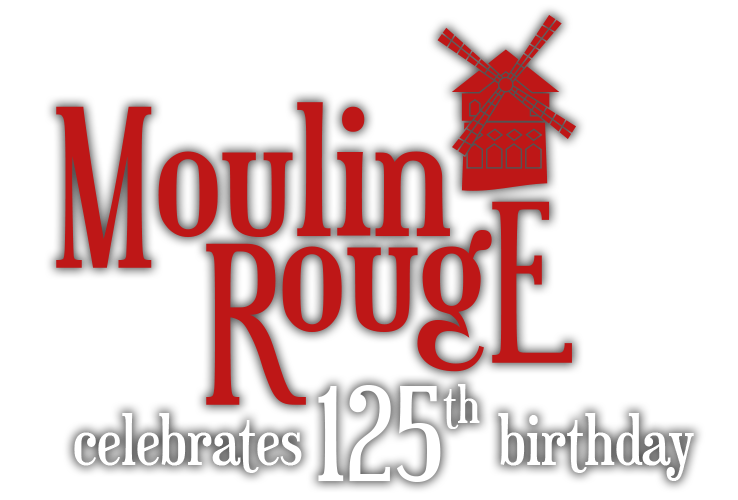 The Moulin Rouge celebrates 125th birthday